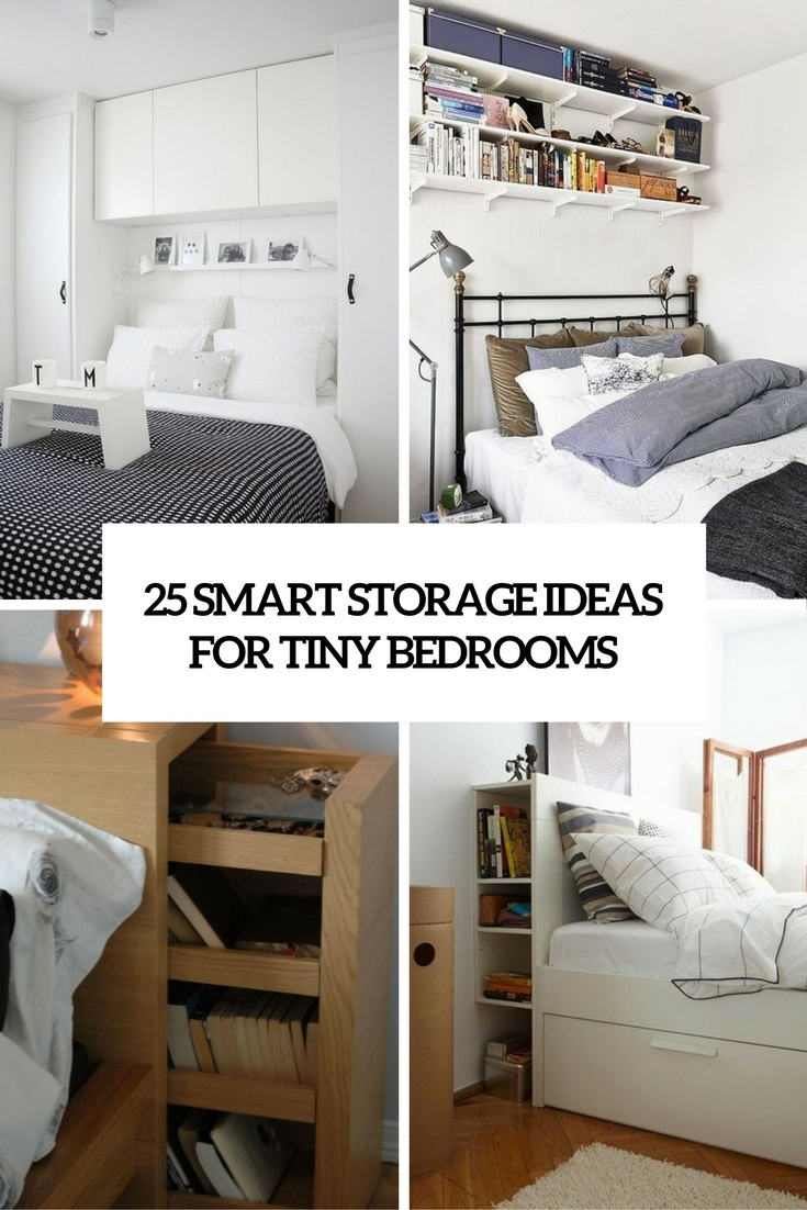 25 Smart Storage Ideas For Tiny Bedrooms Shelterness