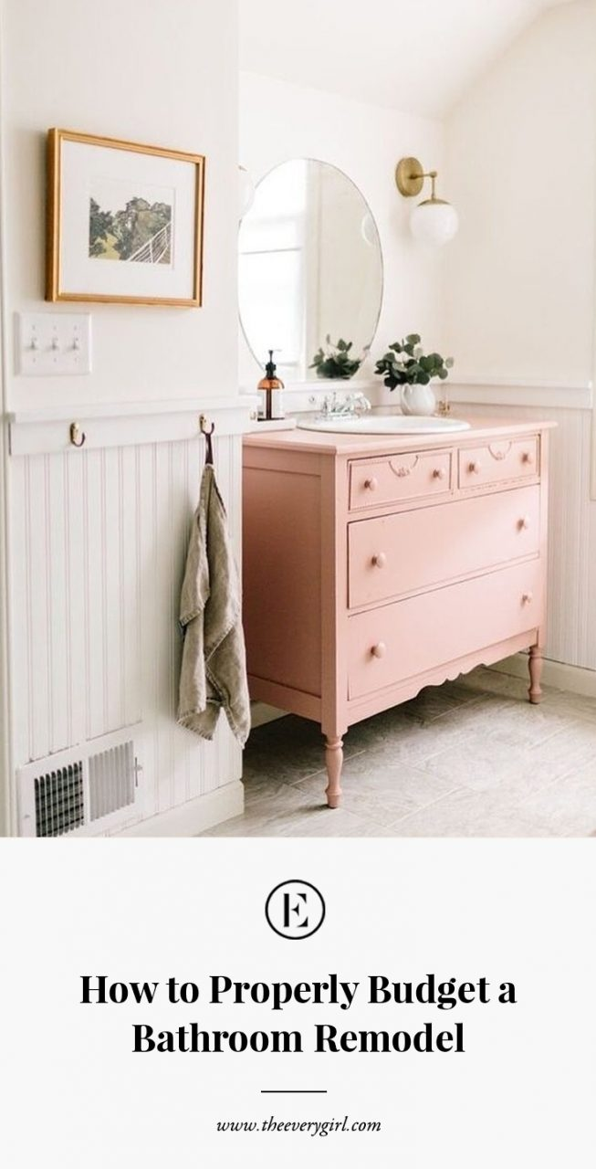 How To Properly Budget A Bathroom Remodel The Everygirl
