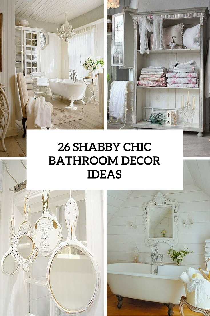 26 Adorable Shab Chic Bathroom Dcor Ideas Shelterness