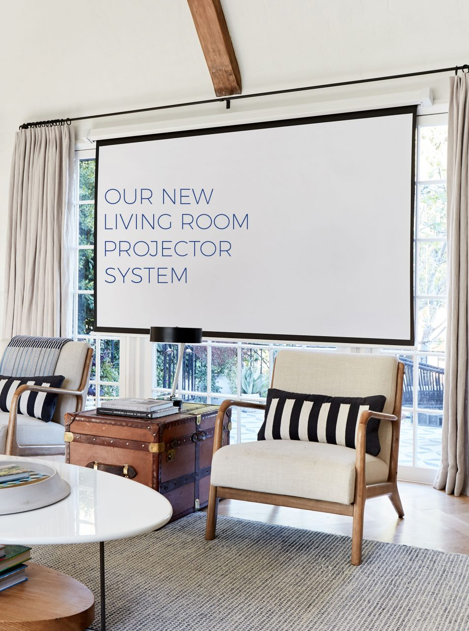 Our New Hidden Living Room Projector System Emily Henderson