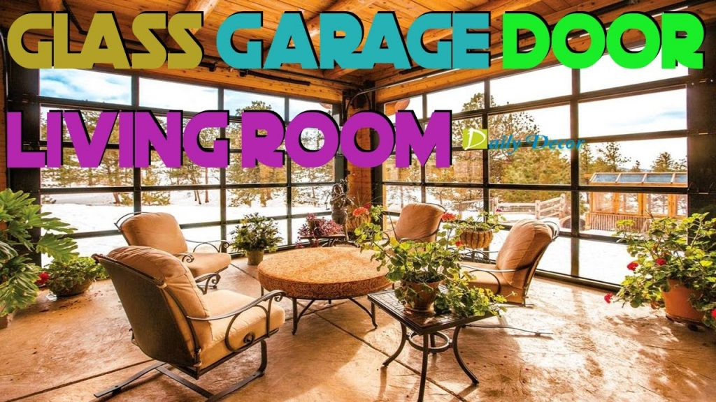 Daily Decor Glass Garage Door Living Room Youtube