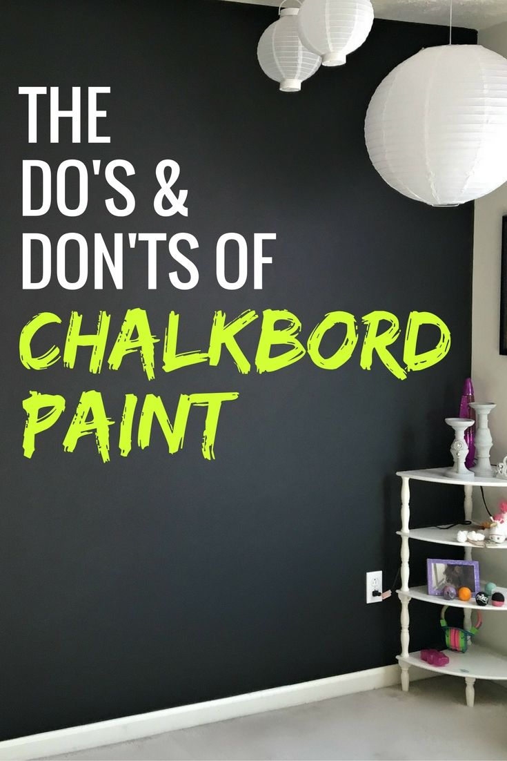 Dos And Donts Of Chalkboard Paint To Make A Design Statement Diy