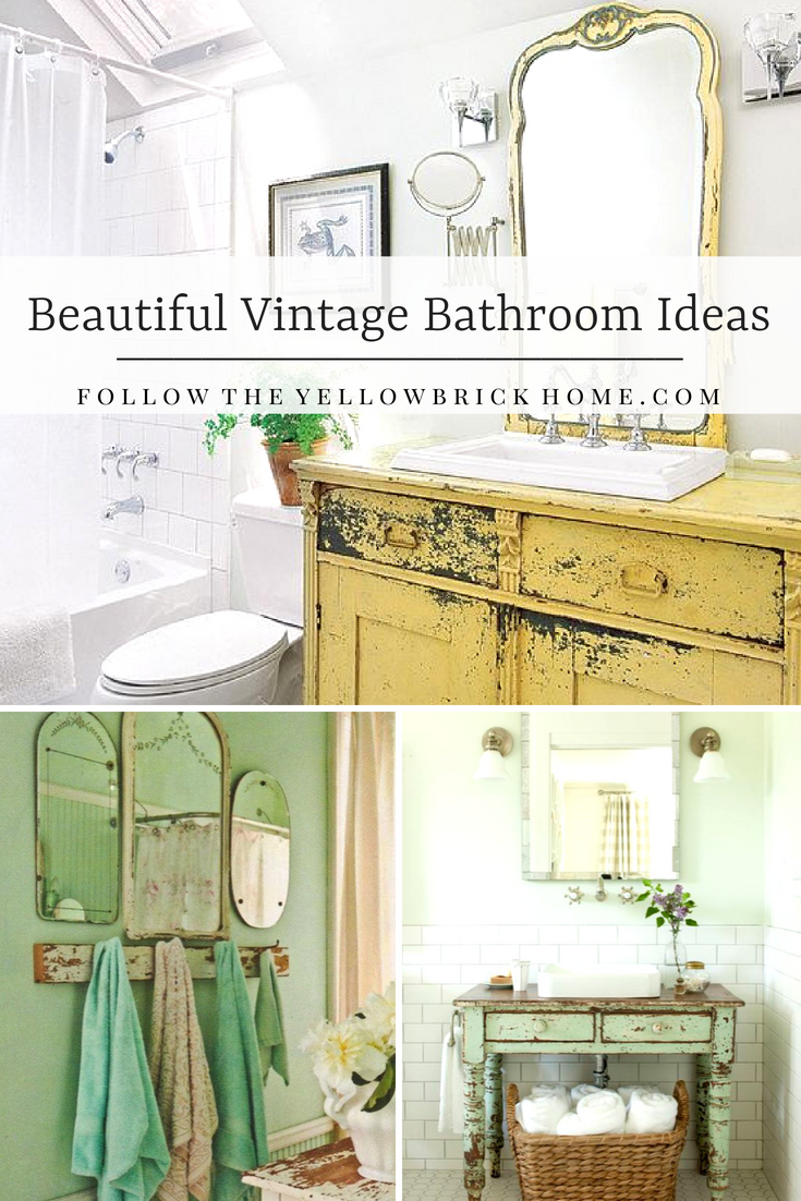 Follow The Yellow Brick Home Beautiful Vintage Bathroom Ideas
