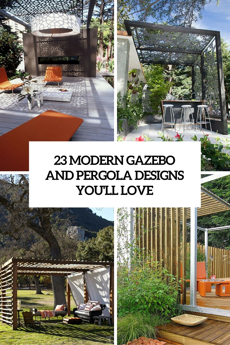 23 Modern Gazebo And Pergola Design Ideas Youll Love Shelterness