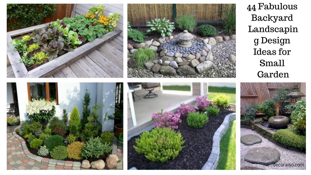 44 Fabulous Backyard Landscaping Design Ideas For Small Garden