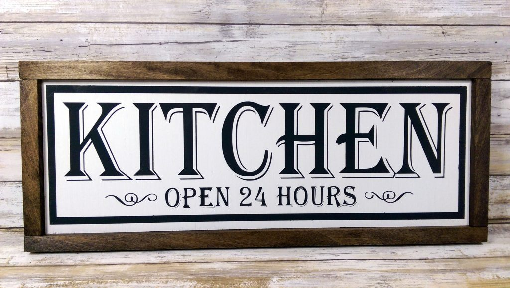 Farmhouse Kitchen Sign Open 24 Hours Rustic Wood Etsy