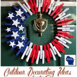 Outdoor Decorating Ideas For 4th Of July Wisconsin Homemaker