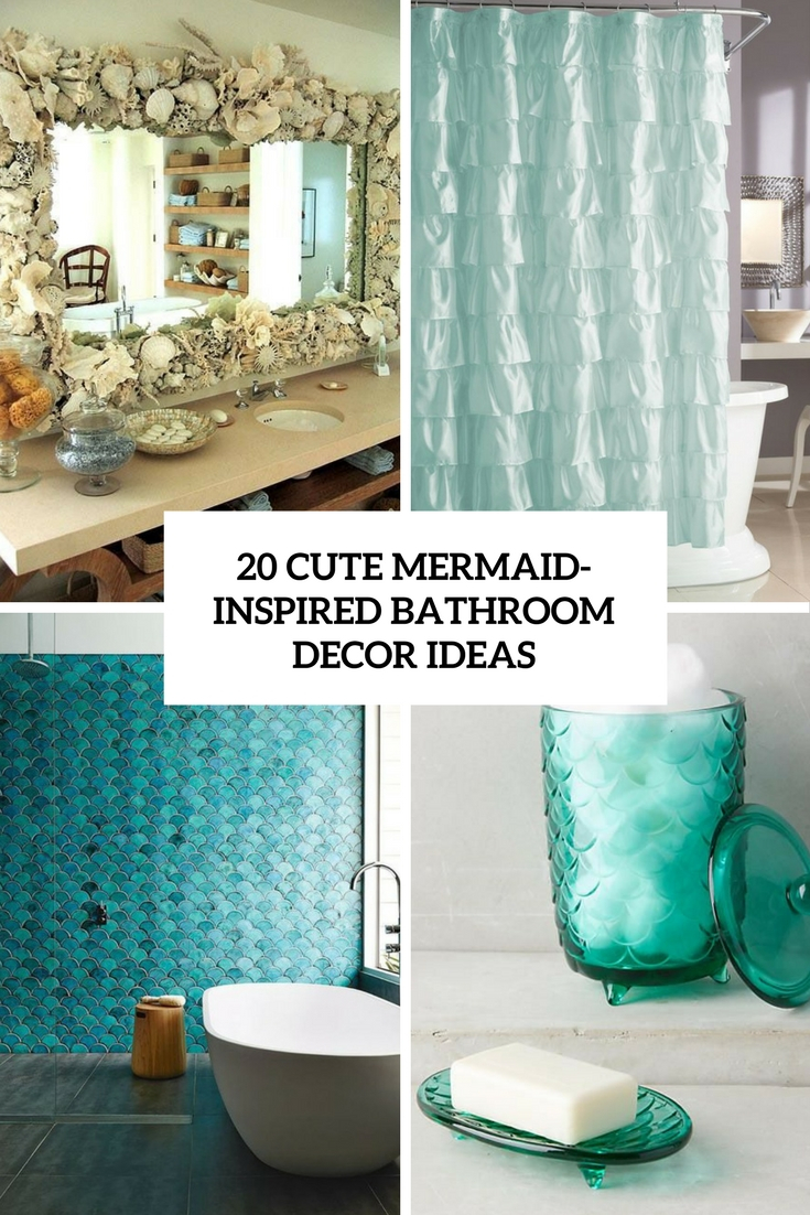 20 Cute Mermaid Inspired Bathroom Dcor Ideas Shelterness