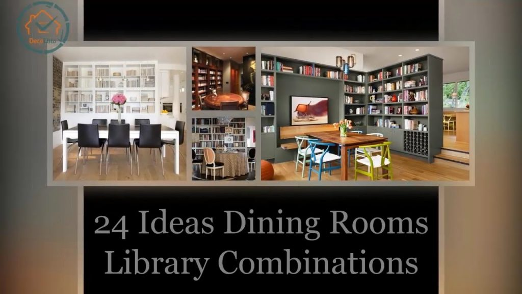 24 Ideas Dining Rooms And Library Combinations Decolisto Youtube