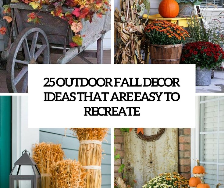25 Outdoor Fall Dcor Ideas That Are Easy To Recreate Shelterness