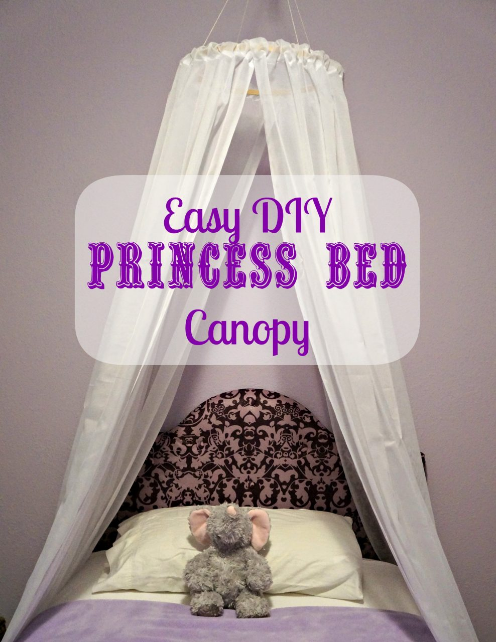 Easy Diy Princess Canopy Creative Ramblings