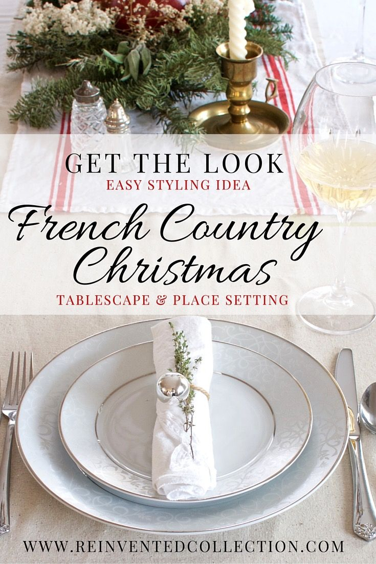 Tips For Creating An Easy French Christmas Holiday Table Setting
