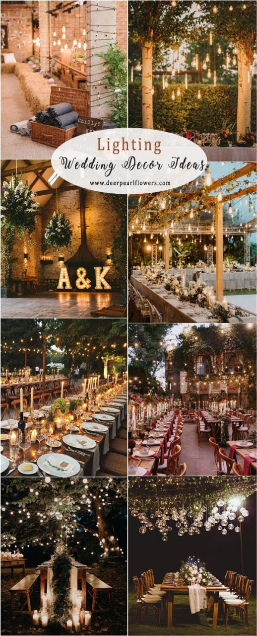 Top 20 Wedding Lighting Ideas You Can Steal Rustic Wedding Ideas