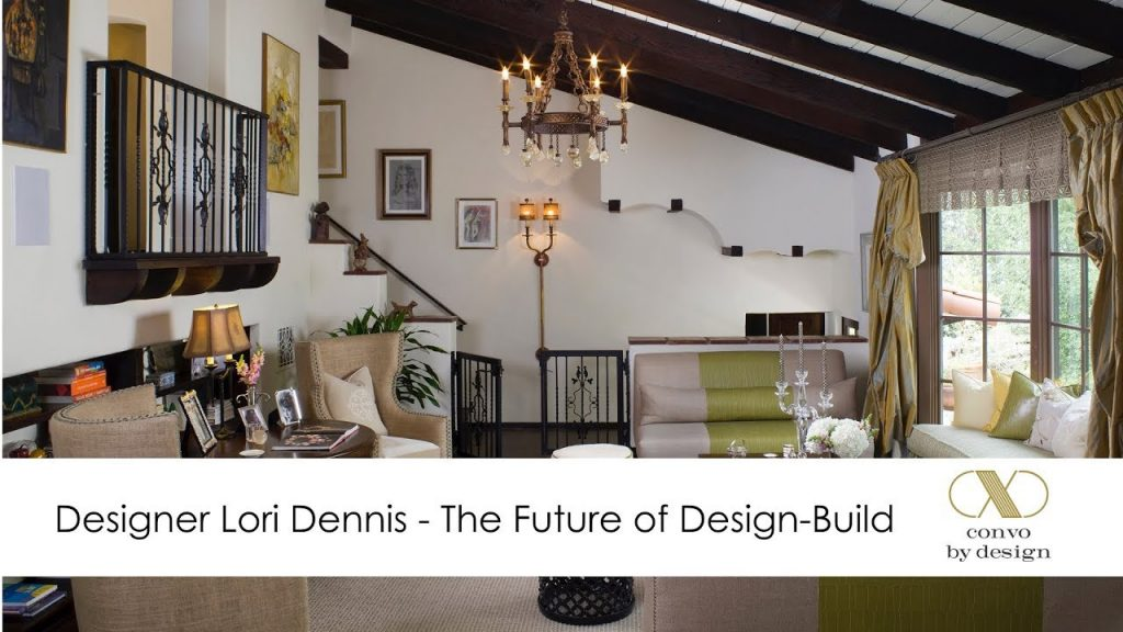 Lori Dennis On The Future Of Design Build Youtube
