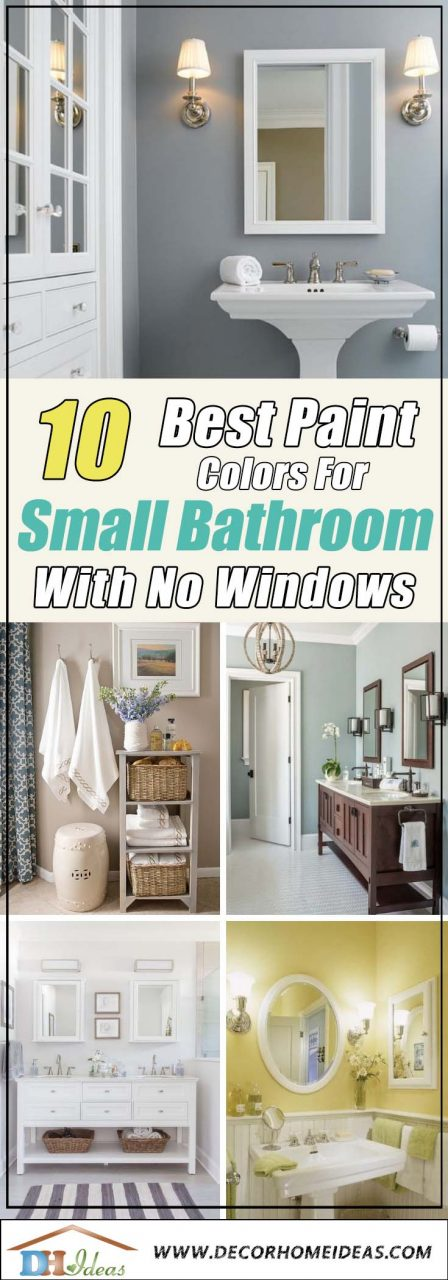 10 Best Paint Colors For Small Bathroom With No Windows