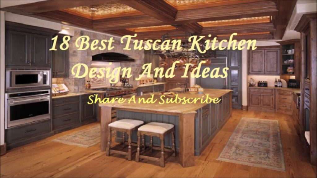 15 Best Tuscan Kitchen Design And Ideas Youtube