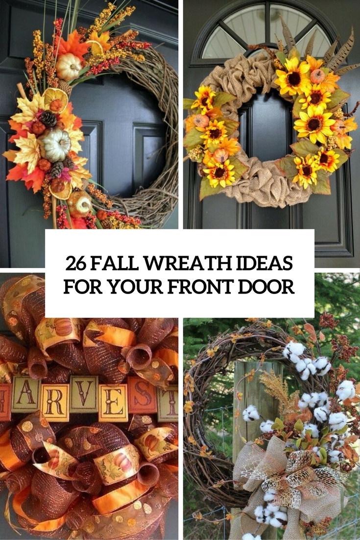 26 Fall Wreath Ideas For Your Front Door Dcor Shelterness