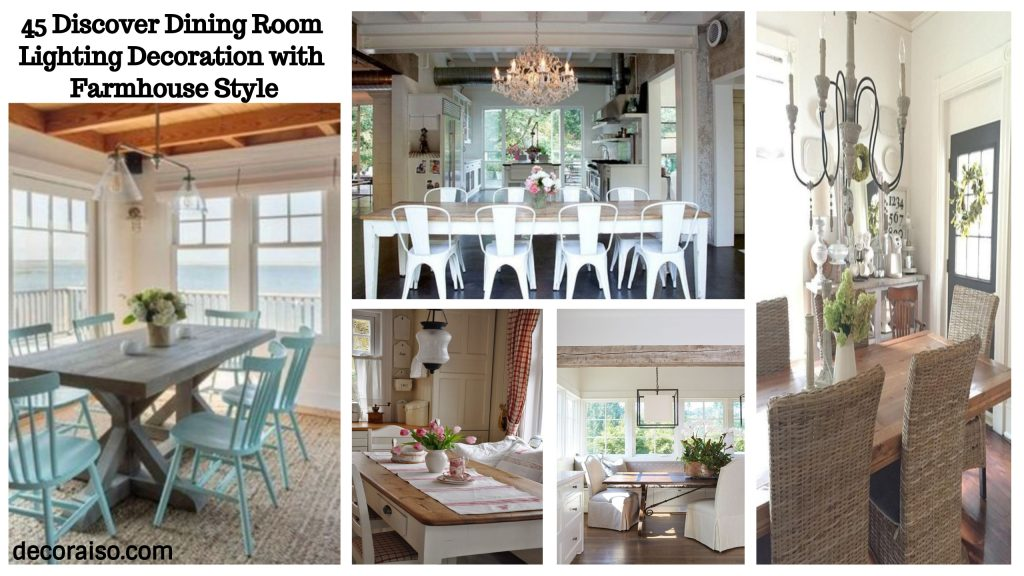 45 Dining Room Lighting Decorations Discovering On Farmhouse Style