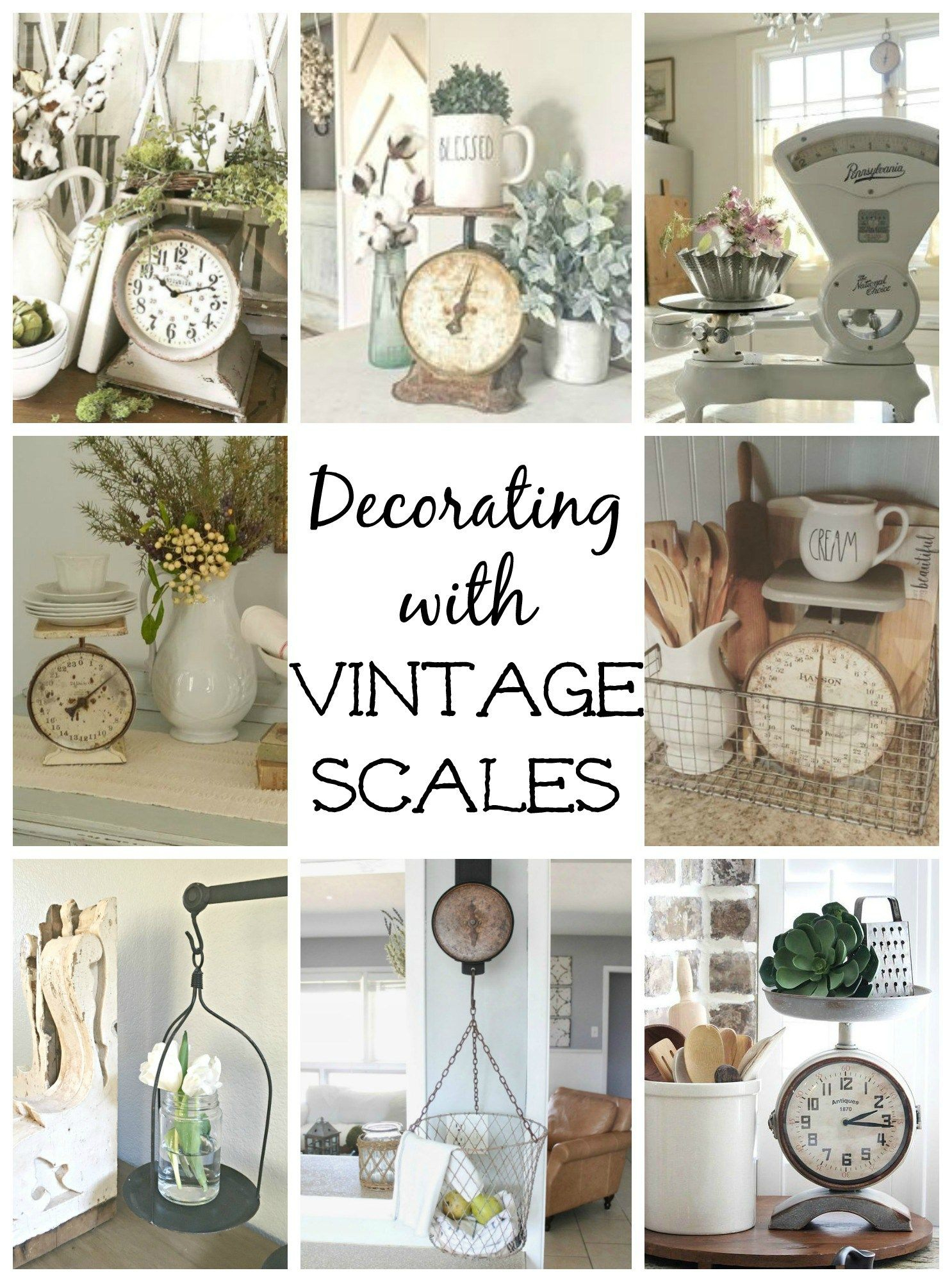 Decorating With Vintage Scales Raising Rustic Homemaking In 2019