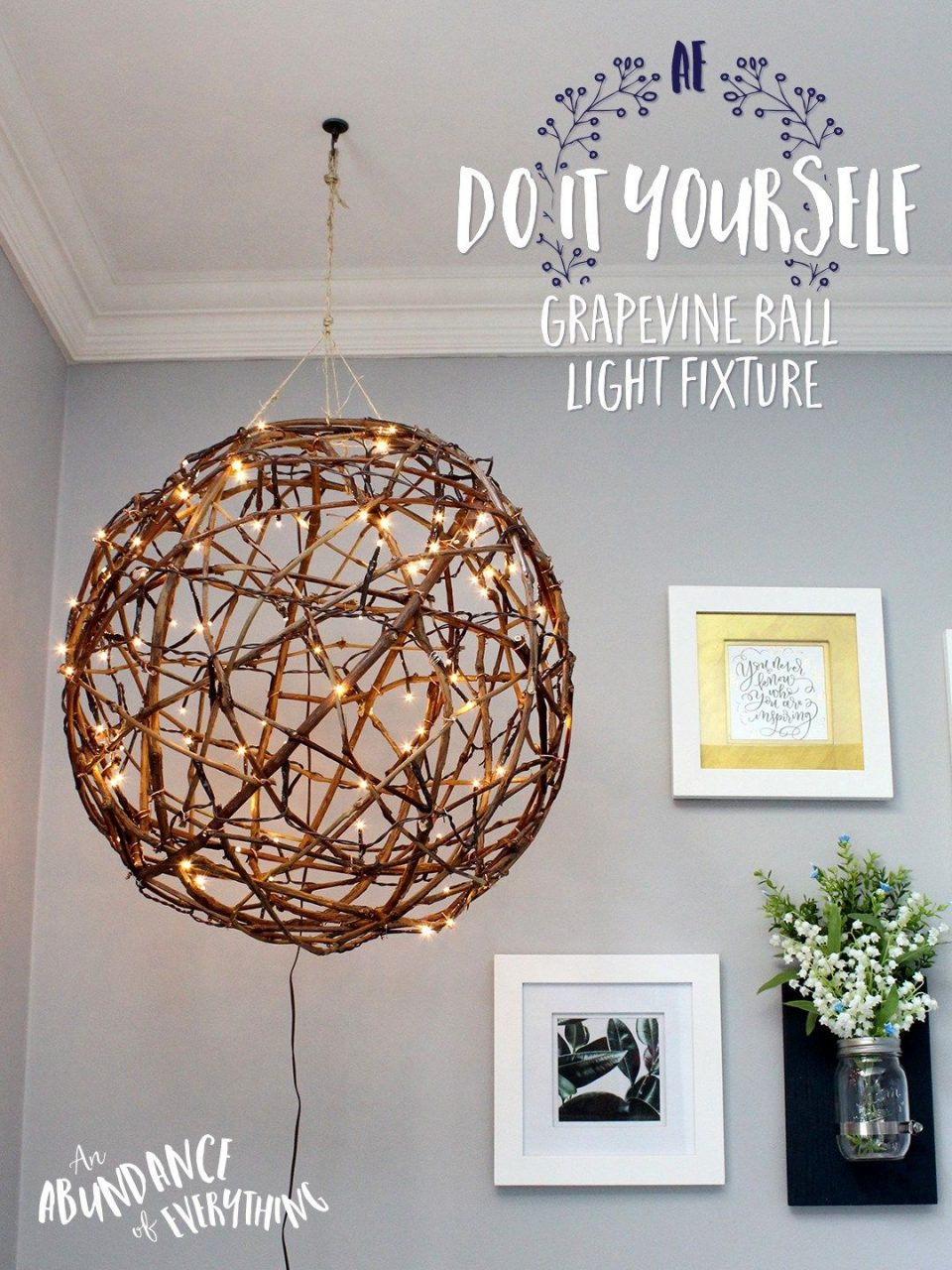 Do It Yourself Grapevine Ball Light Fixture Im A Sucker For