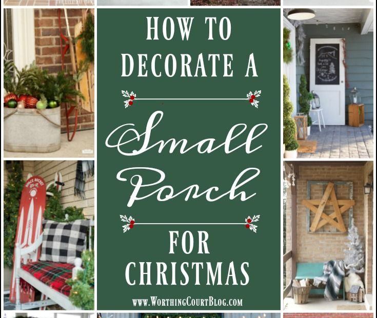 How To Decorate A Small Porch For Christmas Holiday Party