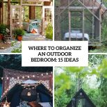 Where To Organize An Outdoor Bedroom 15 Ideas Shelterness
