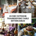 Outdoor Thanksgiving Table Decor Ideas