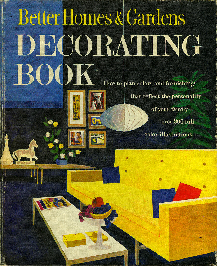 Better Homes Gardens Decorating Book Scan Of The Cover O Flickr